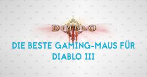 Die beste Gaming-Maus für Diablo 3